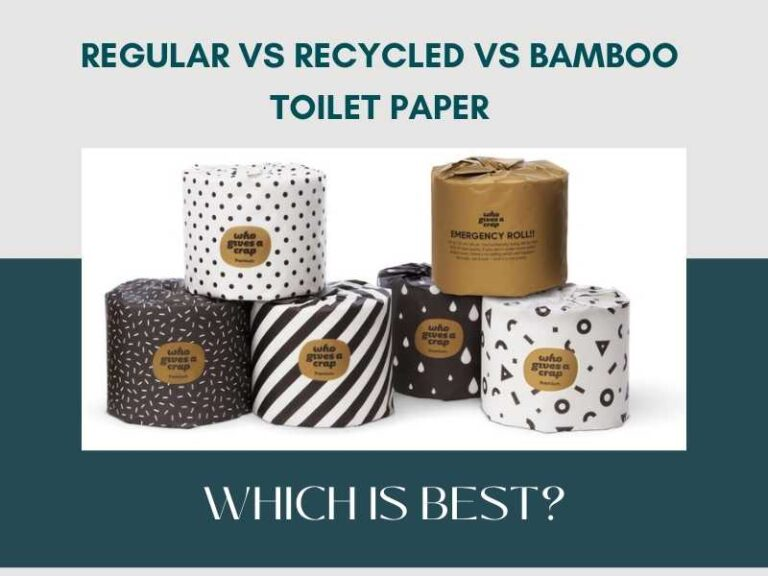Regular vs Recycled vs Bamboo Toilet Paper - Which Is Best