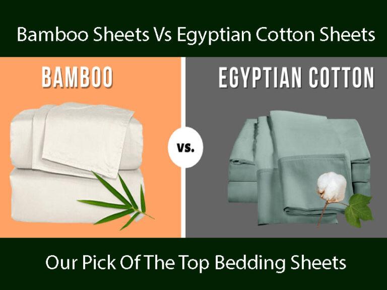 Bamboo Sheets Vs Egyptian Cotton Sheets